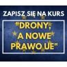 DRONY, A NOWE UE PRAWO